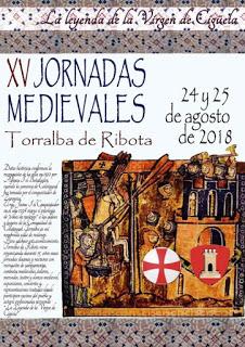 TORRALBA DE RIBOTA. Jornadas medievales (días 24 y 25 de agosto)