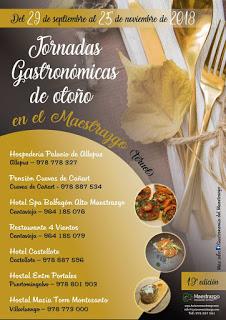 MAESTRAZGO. XIX Jornadas Gastronómicas de otoño (hasta el 25 de noviembre)