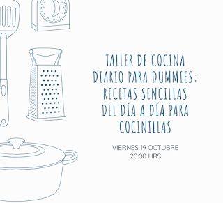 Taller de Cocina Diario para Dummies (viernes, 19)