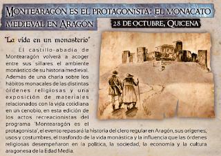 """QUICENA. Recreación histórica """"Montearagón: el monacato medieval en Aragón"""" (domingo, 28)"""