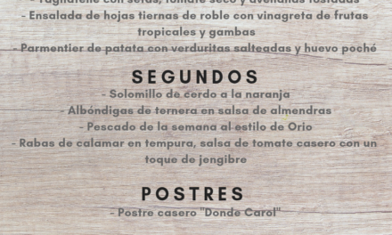 Nuevo menú semanal en DONDE CAROL, por 22 euros (del lunes, 26, al viernes, 30)