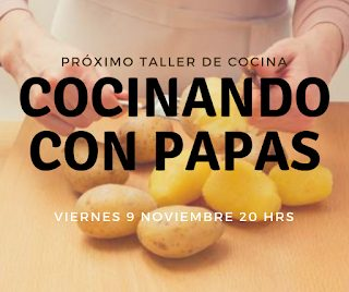 Taller Cocinando con papas (viernes, 9)