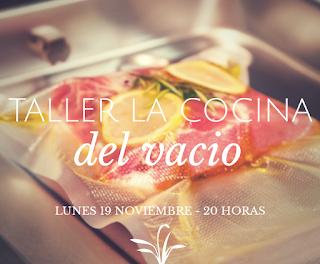 Taller de cocina del vacío (lunes, 19)