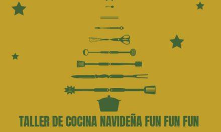 Taller de Cocina Navideña Fun Fun Fun (viernes, 14)