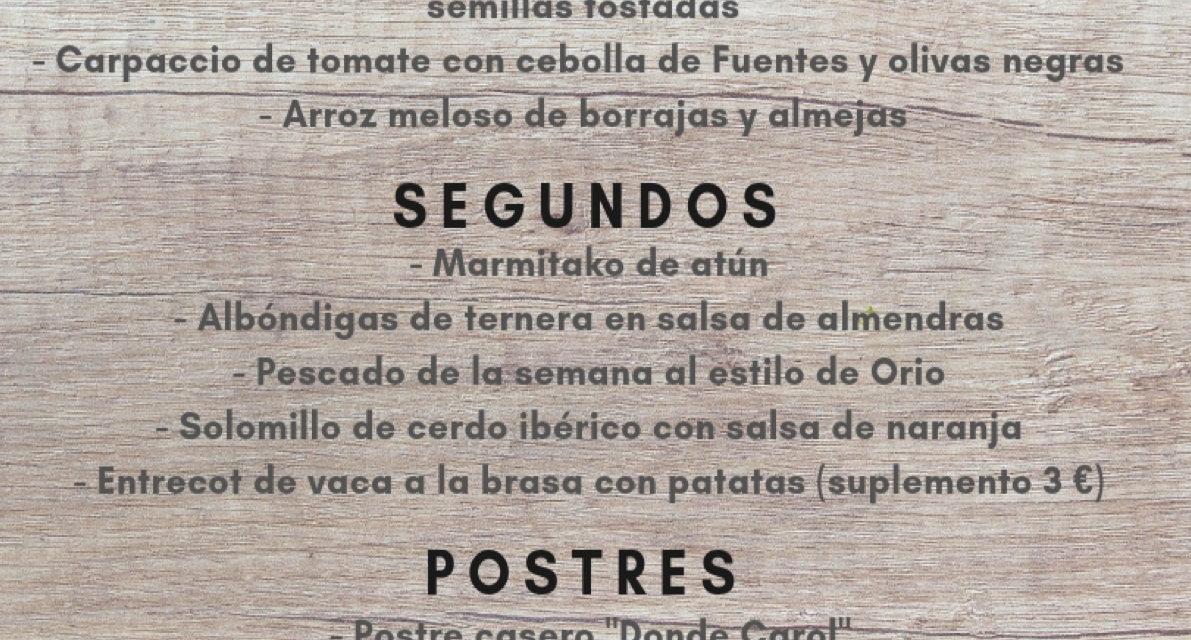 Nuevo menú semanal en DONDE CAROL, por 22 euros (del lunes, 3, al viernes, 7)