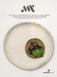 Portada MX. cocina mexicana contemporánea
