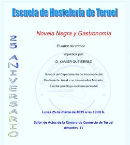 Charla Novela Negra y Gastronomía Escuela de hostelería de Teruel