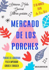 Mercado de los porches 17 de marzo en Zaragoza