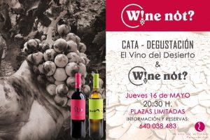Cata de El Vino del Desierto en Wine Not?