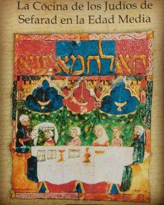 """Portada del libro """"La cocina de los judíos de Sefarad en la Edad Media"""""""