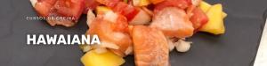 Curso de cocina hawaiana en La Zarola