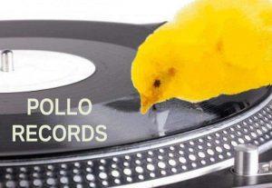 Pollo Records en El Corazón Verde