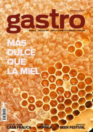Portada de la Revista Gastro aragon numero 70 - Más dulce que la miel