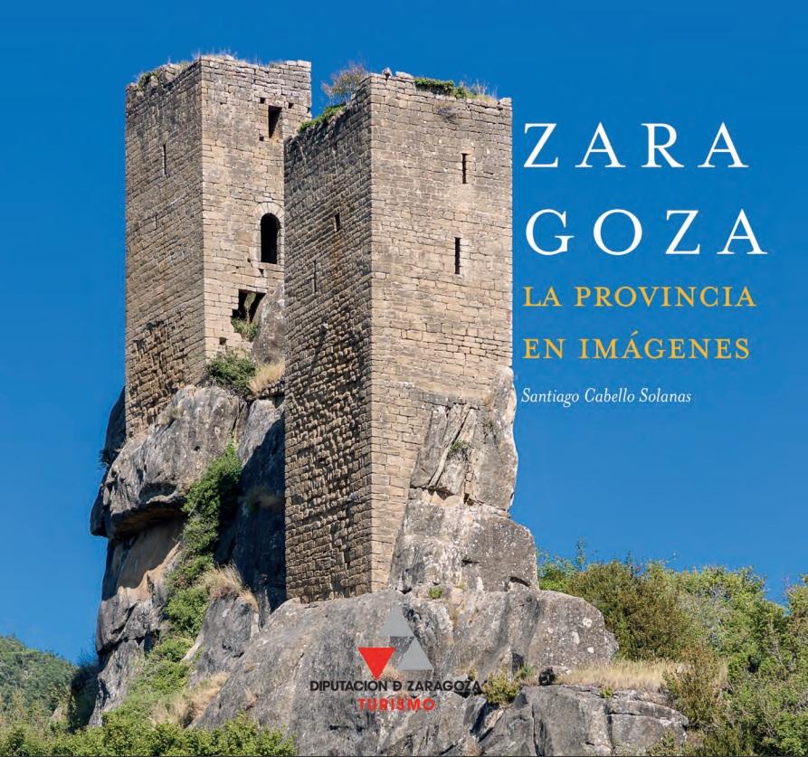 SP Zaragpza La provincia en imagenes Portada