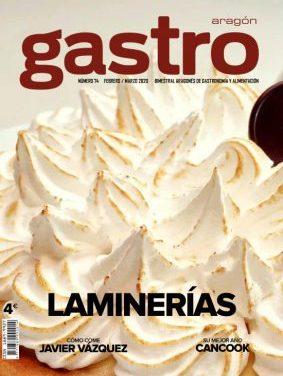 Revista Gastro Aragón 74: Laminerías