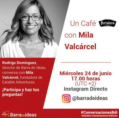 Charla con Mila Valcárcel - La Bara de Ideas