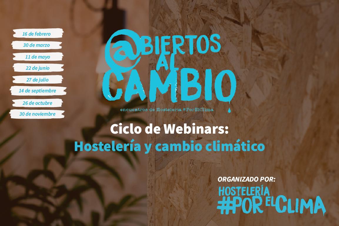 Ciclo de webinars Hostelería y Cambio climático - Abiertos al cambio