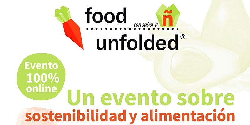 Programa FoodUnfolded con sabor a Ñ